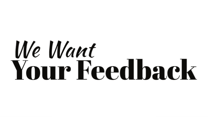 We Want Your Feedback! Leave a Review!